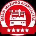 2.-MESIN-MAXIPRO-BERKUALITAS